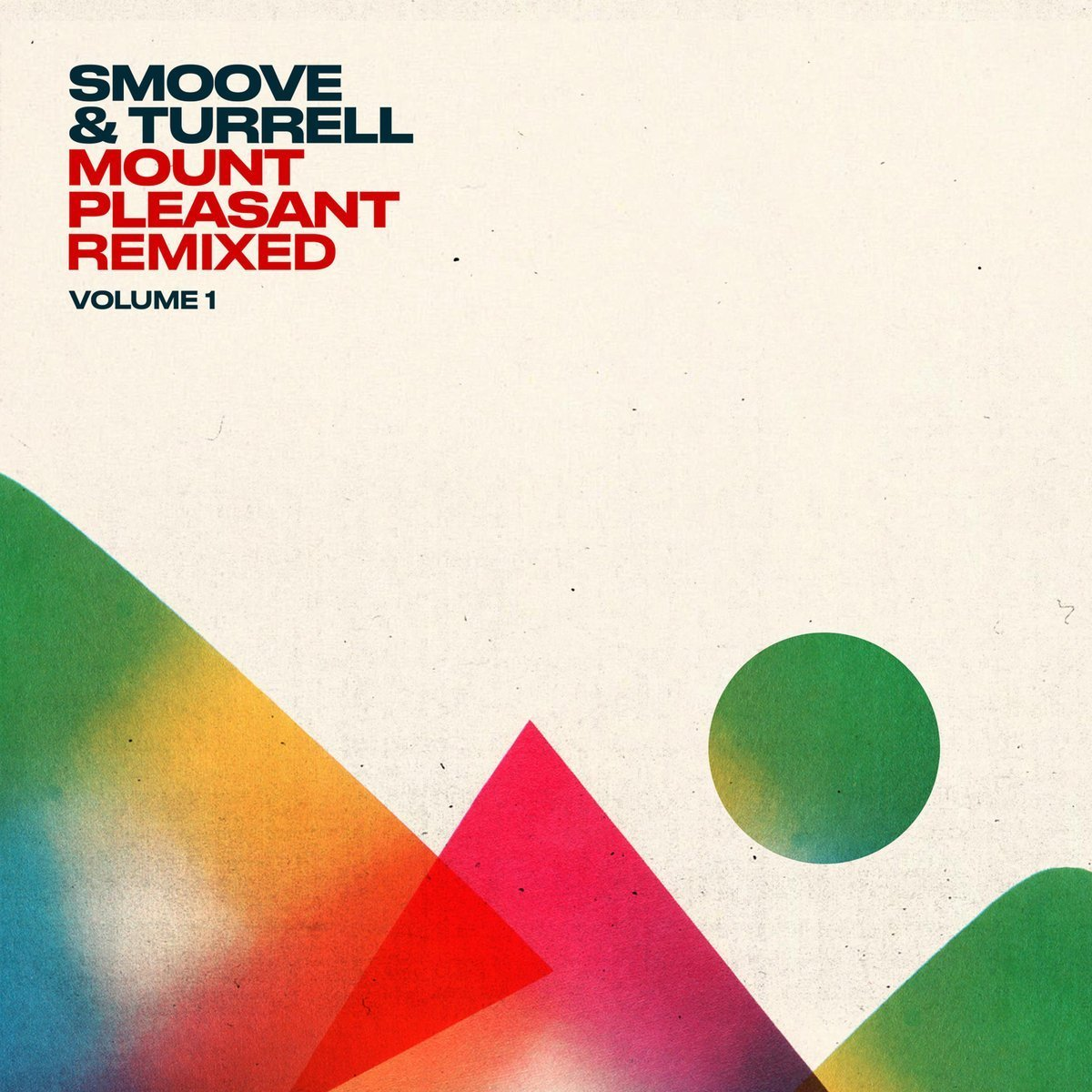 Mount Pleasant Remixed Volume 1